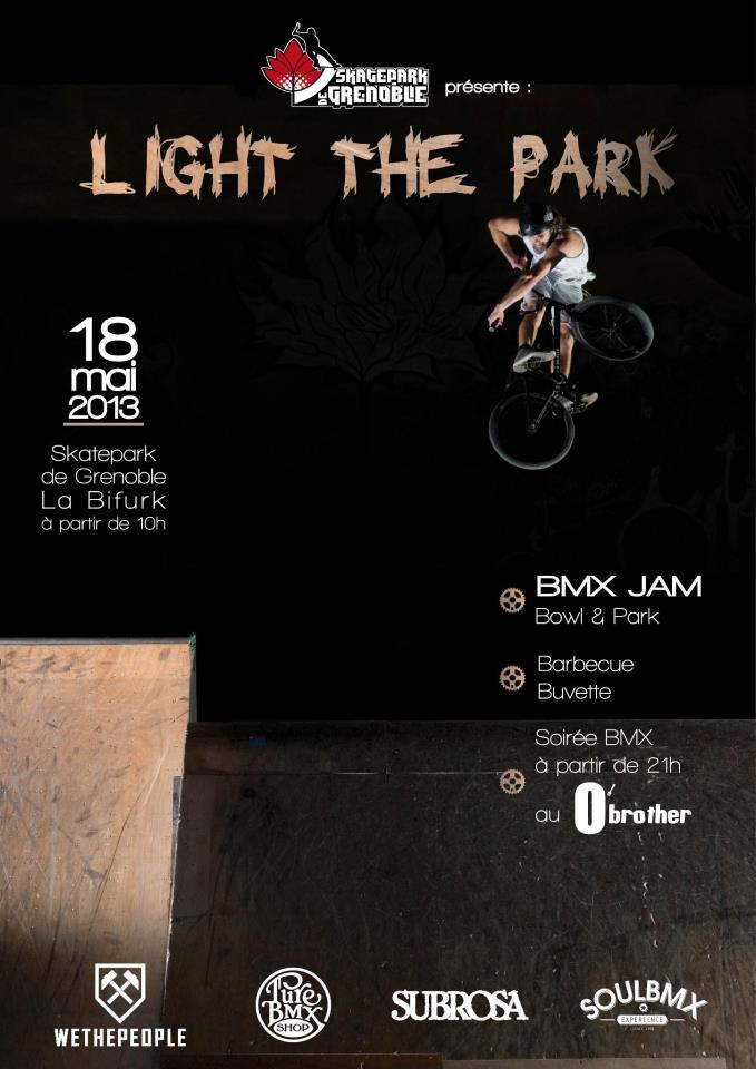 Affiche Light The Park 2013 Skatepark de Grenoble