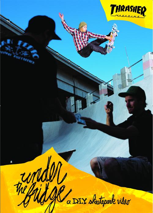 Affiche Thrasher Under The Bridge video Skatepark de Grenoble